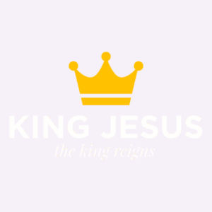King Jesus the king reigns Design