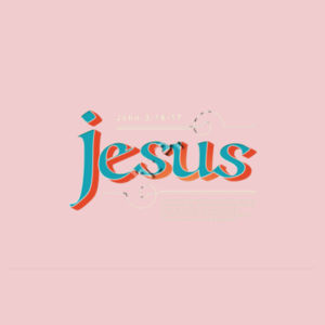 John 3:16 For God so loved the world that he gave his one and only Son, that whoever believes in him shall not perish but have eternal life. Design