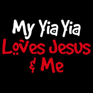 My Yia Yia Loves Jesus & Me Design