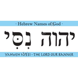 YAHWEH-NISSI-The-Lord-our-Banner Thumbnail