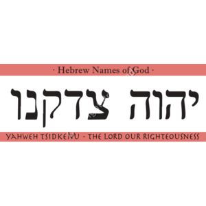 YAHWEH-TSIDKENU-The-Lord-our-Righteousness Thumbnail