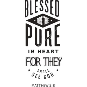Matthew 5:8 Blessed are the pure in heart: for they shall see God Thumbnail