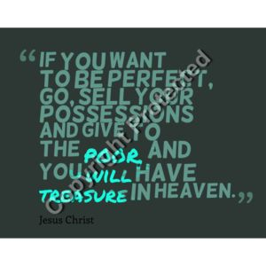 MATTHEW 19:21 If you want to be perfect, go sell everything you own! Give the money to the poor, and you will have riches in heaven Thumbnail